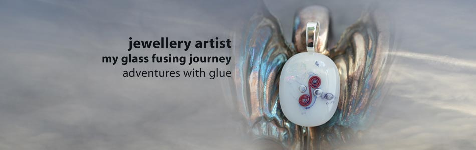 my glass fusing journey - adventures with glue