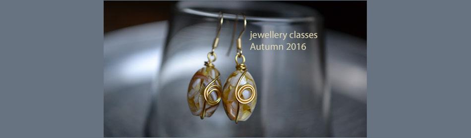 jewellery making classes Autumn 2016